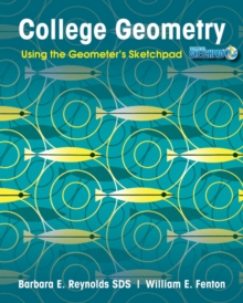 College Geometry : Using the Geometer's Sketchpad, Paperback / softback Book