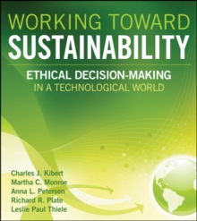Working Toward Sustainability : Ethical Decision-Making in a Technological World, Hardback Book