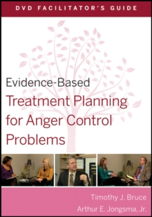 Evidence-Based Treatment Planning for Anger Control Problems Facilitator's Guide, Paperback / softback Book