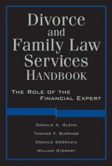 Family Law Services Handbook : The Role of the Financial Expert, Hardback Book