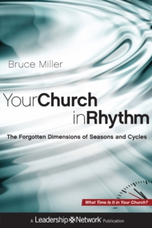 Your Church in Rhythm : The Forgotten Dimensions of Seasons and Cycles, Hardback Book