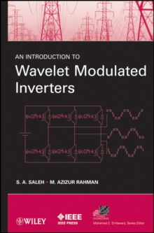 An Introduction to Wavelet Modulated Inverters, Hardback Book