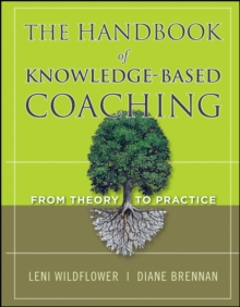 The Handbook of Knowledge-Based Coaching : From Theory to Practice, Hardback Book