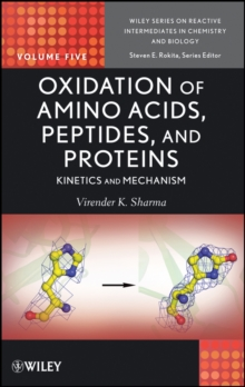 Oxidation of Amino Acids, Peptides, and Proteins : Kinetics and Mechanism, Hardback Book