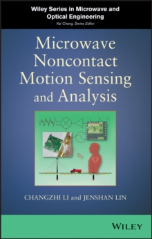 Microwave Noncontact Motion Sensing and Analysis, Hardback Book