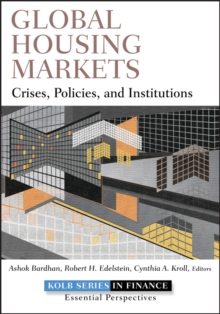 Global Housing Markets : Crises, Policies, and Institutions, Hardback Book