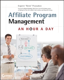 Affiliate Program Management : An Hour a Day, Paperback / softback Book