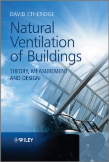 Natural Ventilation of Buildings : Theory, Measurement and Design, Hardback Book