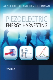 Piezoelectric Energy Harvesting, Hardback Book