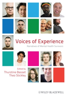 Voices of Experience : Narratives of Mental Health Survivors, Hardback Book