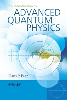 An Introduction to Advanced Quantum Physics, Paperback / softback Book