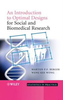An Introduction to Optimal Designs for Social and Biomedical Research, Hardback Book