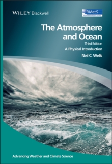 The Atmosphere and Ocean : A Physical Introduction, Hardback Book