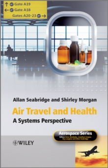 Air Travel and Health : A Systems Perspective, Hardback Book