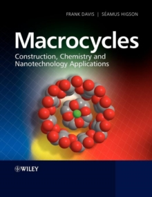 Macrocycles : Construction, Chemistry and Nanotechnology Applications, Paperback / softback Book