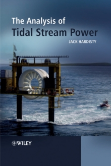 The Analysis of Tidal Stream Power, Hardback Book