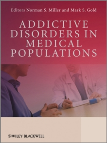 Addictive Disorders in Medical Populations, Hardback Book