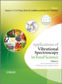 Applications of Vibrational Spectroscopy in Food Science, Hardback Book