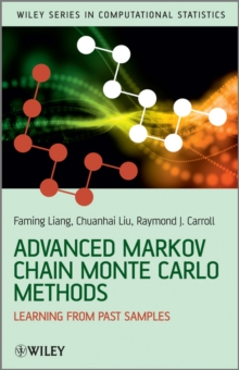 Advanced Markov Chain Monte Carlo Methods : Learning from Past Samples, Hardback Book