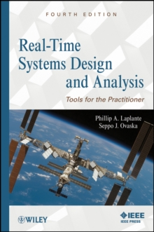 Real-Time Systems Design and Analysis : Tools for the Practitioner, Hardback Book