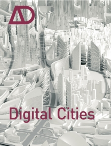 Digital Cities AD : Architectural Design, Paperback Book