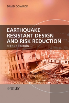 Earthquake Resistant Design and Risk Reduction, Hardback Book