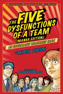 The Five Dysfunctions of a Team(manga Edition) an Illustrated Leadership Fable, Paperback Book