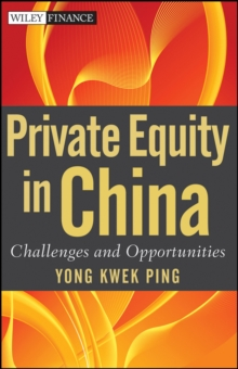 Private Equity in China : Challenges and Opportunities, Hardback Book