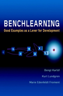 Benchlearning : Good Examples as a Lever for Development, Hardback Book