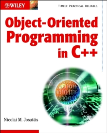 Object-Oriented Programming in C++, Paperback / softback Book