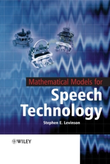 Mathematical Models for Speech Technology, Hardback Book