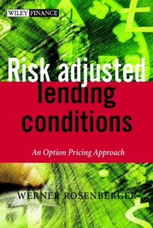 Risk-Adjusted Lending Conditions : An Option Pricing Approach, Hardback Book