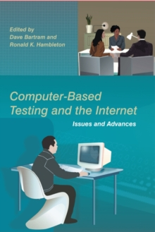 Computer-Based Testing and the Internet : Issues and Advances, Hardback Book