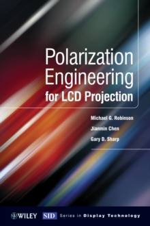 Polarization Engineering for LCD Projection, Hardback Book