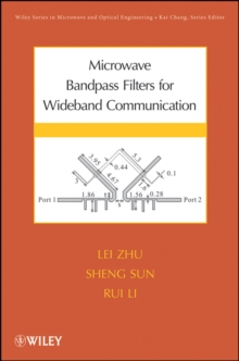 Microwave Bandpass Filters for Wideband Communications, Hardback Book