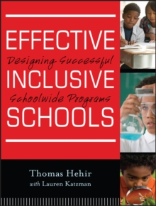 Effective Inclusive Schools : Designing Successful Schoolwide Programs, Paperback / softback Book