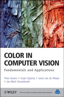 Color in Computer Vision : Fundamentals and Applications, Hardback Book