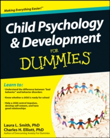 Child Psychology and Development For Dummies, Paperback Book