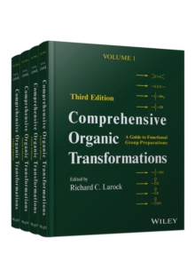 Comprehensive Organic Transformations : A Guide to Functional Group Preparations 4 Volume Set