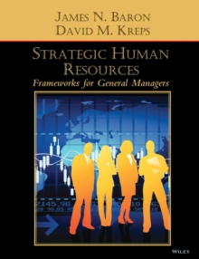 Strategic Human Resources : Frameworks for General Managers, Hardback Book