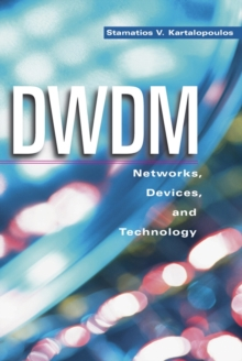 Dwdm : Networks, Devices, and Technology, Hardback Book