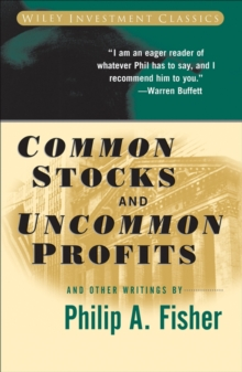 Common Stocks and Uncommon Profits and Other Writings, Paperback Book