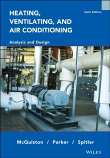 Heating Ventilating and Air Conditioning Analysis and Design 6E, Hardback Book
