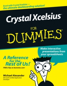 Crystal Xcelsius For Dummies, Paperback / softback Book
