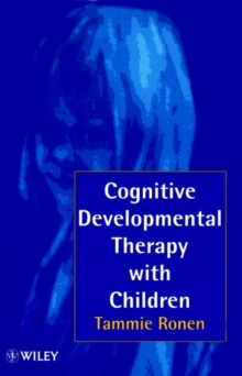 Cognitive Developmental Therapy with Children : Helping Children to Help Themselves, Paperback Book