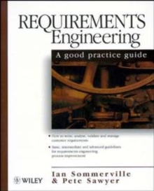 Requirements Engineering : A Good Practice Guide, Paperback Book