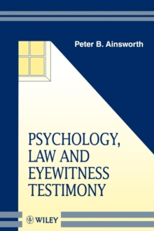 Psychology, Law and Eyewitness Testimony, Paperback Book