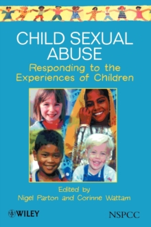 Child Sexual Abuse : Responding to the Experiences of Children, Paperback Book