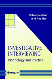 Investigative Interviewing : Psychology and Practice, Paperback Book