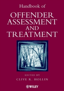 Handbook of Offender Assessment and Treatment, Hardback Book